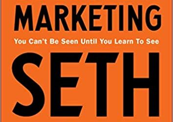 The Insider's Guide on Effective Marketing- Seth Godin